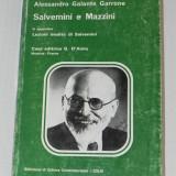 Salvemini e Mazzini - Alessandro Galante Garrone italiana (4006 - Istorie