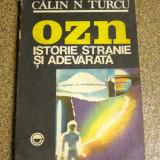 CALIN TURCU - OZN ISTORIE STRANIE SI ADEVARATA {1992}(942)