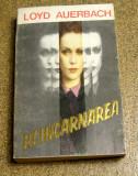 Loyd Auerbach - Reincarnarea(821)