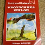 Erich von Danichen - Provocarea zeilor(954)
