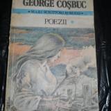 GEORGE COSBUC - POEZII VOL 1 - Carte poezie