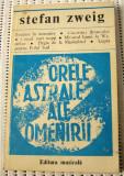Stefan Zweig - Orele Astrale ale omenirii (48)