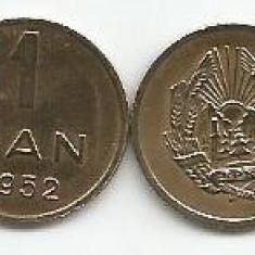 ROMANIA  RPR   1  BAN  1952  [2]  XF+++  ,  livrare in cartonas, Cupru-Nichel