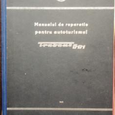 MANUAL DE REPARATIE PENTRU AUTOTURISMUL TRABANT 601 - Manual auto