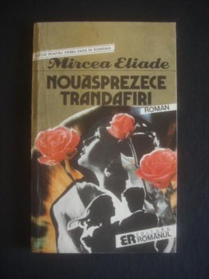 MIRCEA ELIADE - NOUASPREZECE TRANDAFIRI foto