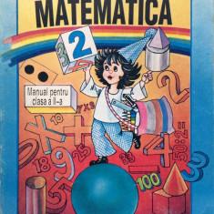 MATEMATICA MANUAL PENTRU CLASA II - A. Dumitru, G. Herescu - Manual scolar didactica si pedagogica, Clasa 2, Didactica si Pedagogica