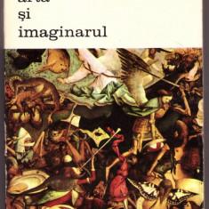 CARTE EDITURA MERIDIANE-ARTA SI IMAGINARUL-RENE DE SOLIER - Carte Istoria artei
