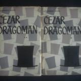 ALEXANDRU SEVER - CEZAR DRAGOMAN 2 volume