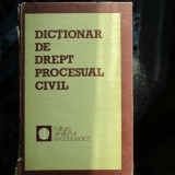 DICTIONAR DE DREPT PROCESUAL CIVIL
