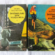 INTAMPLARI DIN VIATA MEA, Vol. I+II, Henri Rochefort, 1983. Carti absolut noi - Roman