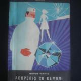 LEONIDA NEAMTU - ACOPERIS CU DEMONI - Carte politiste