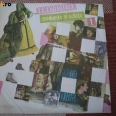Momente si schite Ion Luca Caragiale disc vinyl lp discul 1 teatru dramatizare - Muzica pentru copii electrecord, VINIL