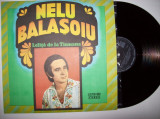 Disc vinil NELU BALASOIU - Lelita de la Tismana (ST - EPE 01620), electrecord