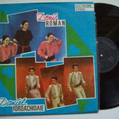 Disc vinil DENIS ROMAN / DANIEL IORDACHIOAIE (ST - EDE 03441) - Muzica Pop electrecord