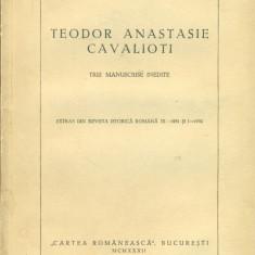 TEODOR ANASTASIE CAVALIOTI -Trei manuscrise inedite - Victor Papacostea autograf - Carte veche