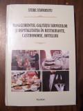 Managementul calitatii serviciilor si ospitalitatea - S. Stavrositu (2014) NOU