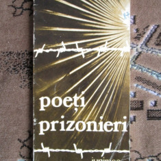 POETI PRIZONIERI. ANTOLOGIE (JUNIMEA, 1975) - Carte poezie