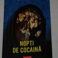Nopti de cocaina - J. G. Ballard - Polirom - 2009