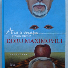 Valentin Ciuca - Doru Maximovici Arta si Vocatie - album reproduceri color - Album Arta