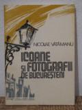 ICOANE SI FOTOGRAFII DE BUCURESTENI-NICOLAE VATAMANU