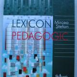 Mircea Stefan - Lexicon Pedagogic (Cu dedicatie a sotiei autorului )