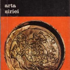 CARTE EDITURA MERIDIANE-ARTA SIRIEI - Carte Istoria artei