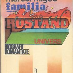 MARCEL MIGEO -FAMILIA ROSTAND ( BIOGRAFII ROMANTATE )