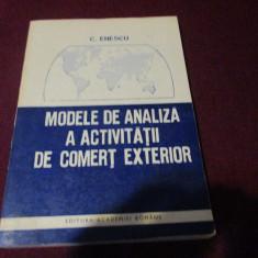 XXX C ENESCU - MODELE DE ANALIZA A ACTIVITATII DE COMERT EXTERIOR - Carte eCommerce