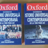 Dictionar Oxford de istorie universala contemporana (2 volume) - Jam Palmowski