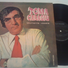 DISC VINIL - TOMA CARAGIU/MOMENTE VESELE - Muzica Ambientala electrecord