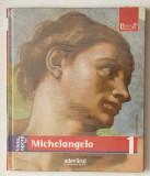 Colectia Pictori de geniu - Michelangelo vol. 1 - sigilat