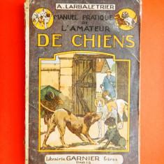 MANUEL PRATIQUE DE L AMATEUR DE CHIENS an ap 1907 - Carte Zoologie