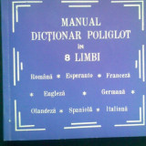 Manual dictionar in 8 limbi franceza engleza germana olandeza spaniola italiana