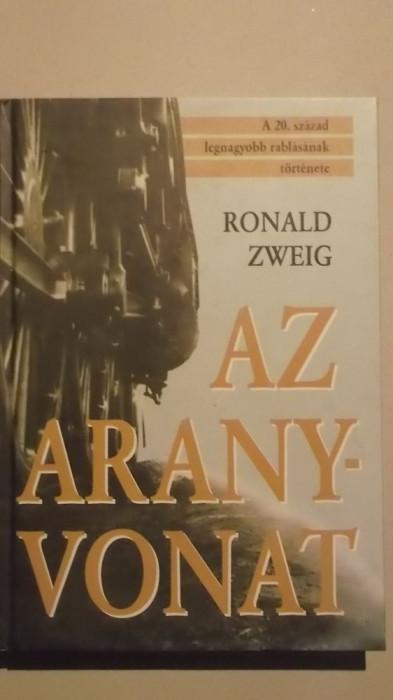 Ronald Zweig - Az aranyvonat (2004, lb. maghiara)