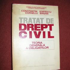 Tratat de drept civil - Teoria generala a obligatiilor - C. Statescu, C. Barsan - Carte Drept civil