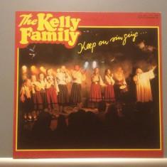 THE KELLY FAMILY - KEEP ON SINGING (1989/ KEL-LIFE /RFG)- Vinil/Vinyl/IMPECABIL - Muzica Pop universal records