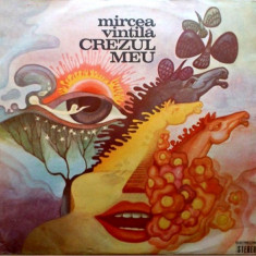 Mircea Vintilă – Crezul Meu (LP - Romania - VG) - Muzica Folk electrecord, VINIL