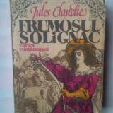 J. CLARETIE - FRUMOSUL SOLIGNAC