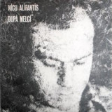 Nicu Alifantis – După Melci (LP - Romania - VG), VINIL, electrecord