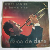 RAR! VINIL L.P. MEDIU 10'' WILLY FANTEL  SI FORMATIA SA 1962 EDD 1047