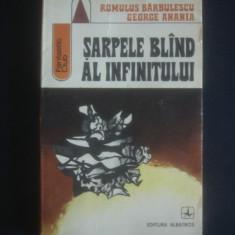 ROMULUS BARBULESCU, GEORGE ANANIA - SARPELE BLAND AL INFERNULUI - Carte SF