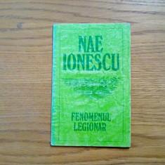 FENOMENUL LEGIONAR - Nae Ionescu - 1993, 60 p.