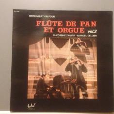 GHEORGHE ZAMFIR - FLUTE DE PAN ET ORGUE vol 3 (1978 /FESTIVAL REC/ RFG ) - VINIL - Muzica Clasica Altele