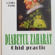 DIABETUL ZAHARAT, GHID PRACTIC de CONSTANTIN DUMITRESCU, RODICA PERCIUN
