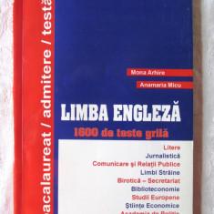 LIMBA ENGLEZA - 1600 DE TESTE GRILA, Mona Arhire / A. Micu, 2004. Carte noua - Curs Limba Engleza