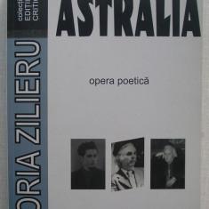 Horia Zilieru - Astralia, Opera Poetica - Carte poezie