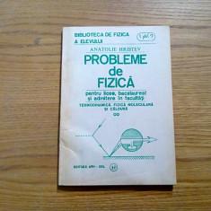 PROBLEME DE FIZICA  * Termodinamica, Fizica Moleculara, Caldura - A. Hristev, Alta editura