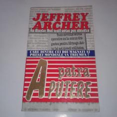 JEFFREY ARCHER - A PATRA PUTERE - Roman, Anul publicarii: 1996