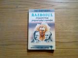 RAZBOIUL impotriva POPORULUI ROMAN - Dan Zamfirescu (autograf) - 1993, 368 p.