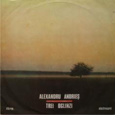 Alexandru Andries – Trei Oglinzi (LP - Romania - VG) - Muzica Folk electrecord, VINIL